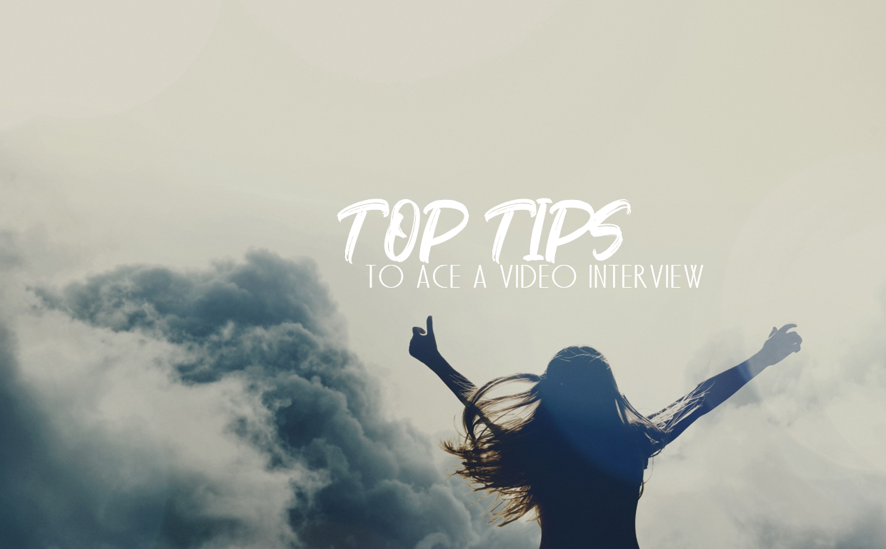 TOP 13 TIPS - How to ace a video interview